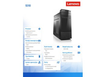 Lenovo S510 TOWER 10KW0018PB DOS i7-6700/8GB/1TB/INTEGRATED/DVD/3YRS OS