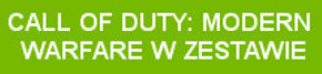 CALL OF DUTY MODERN WARFARE W ZESTAWIE
