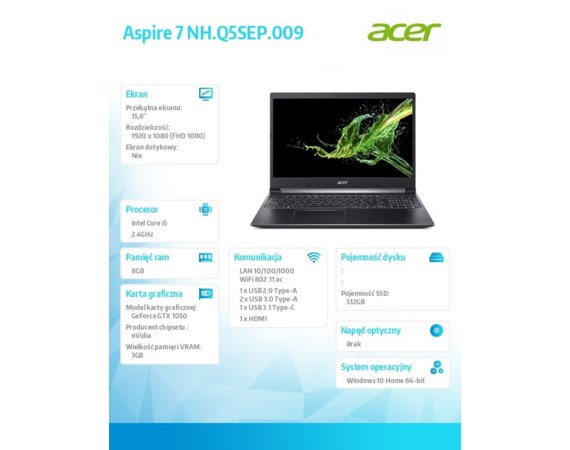 Acer Notebook Aspire 7 NH.Q5SEP.009 WIN10Home i5-9300H/8GB/512GB/GTX1050 3GB/15.6 FHD