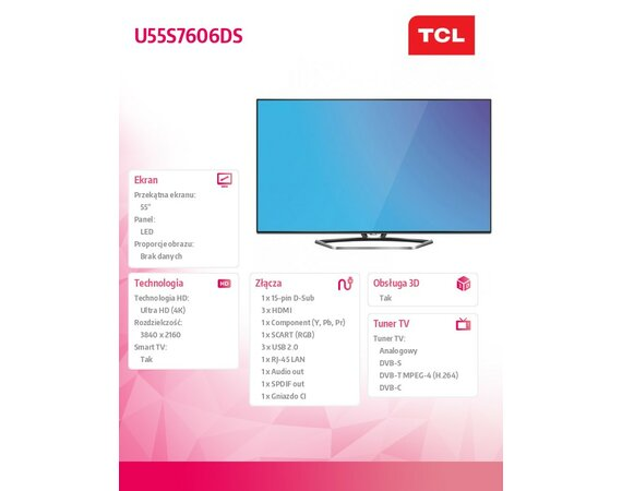 TCL 55'' LED TV'' UHD              U55S7606DS